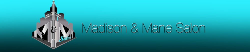Madison and Mane